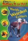 Worlds Weirdest Critters