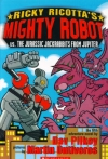 Ricky Ricotta's Mighty Robot vs the Jurassic Jackrabbits from Jupiter