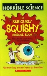 Horrible Science: Seriously Squishy