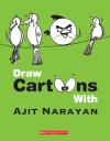 Draw Crtoons With Ajit Narayan