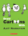 Draw Crtoons With Ajit Narayan