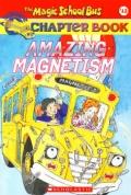 The Magic School Bus: Amazing Magnetism