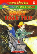 The Magic School Bus# Rocky Road Trip
