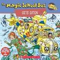 The Magic School Bus: Gets Eaten
