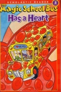 The Magic School Bus Has A Heart (Level - 2)