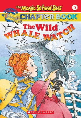 The Magic School Bus:The Whale and the Watch