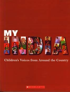 My India - Children's Voices From Around The Country