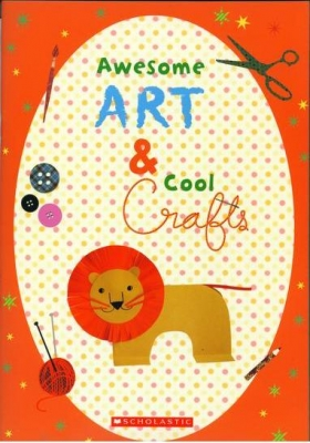 Awesome Art & Cool Crafts