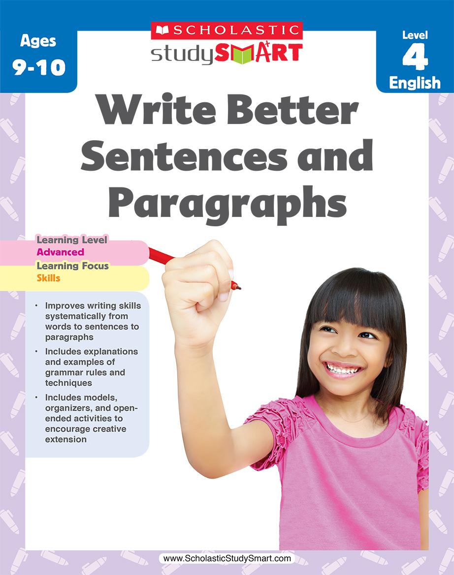 Scholastic Study Smart Write Better Sentences & Paragraphs 4