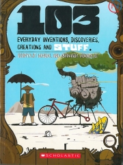 103 Everyday Inventions, Discoveries, Creations and Stuff