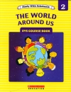 The World Around Us- Level 2