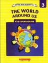 The World Around Us- Level 3