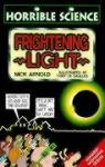 Frightening Light