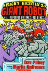 Ricky Ricotta's Giant Robot vs the Voodoo Vultures from Venus