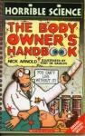 Horrible Science: The Body Owner's Handbook