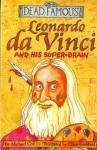 Leonardo Da Vinci And His Super-Brain