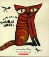 A Cat Called Trouble Maker