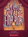 Jake's Concert Horror