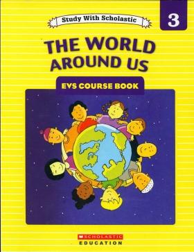 The World Around Us- Level 3
