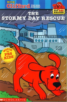 Clifford the Big Red Dog: The Stormy Day Rescue
