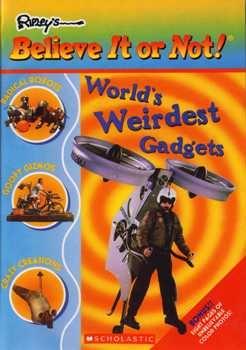 Worlds Weirdest Gadgets