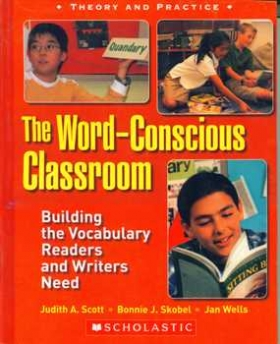 The Word-Conscious Classroom