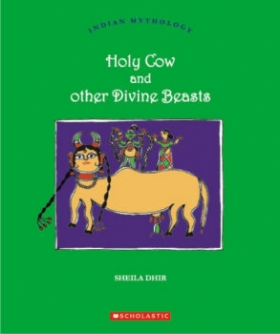 Holy Cow and Other Divine Beasts